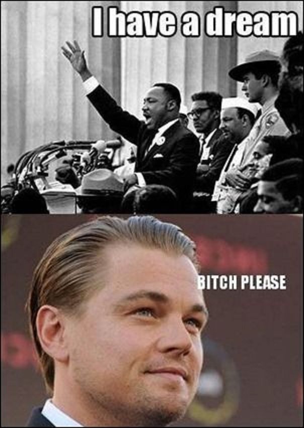 Martin Luther King and Leonardo DiCaprio