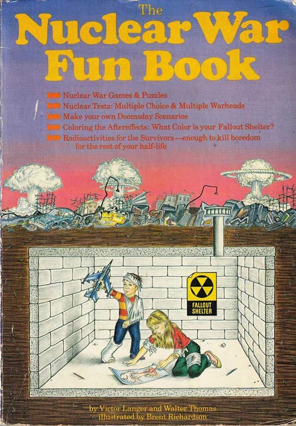 Nuclear War Fun Book Giving Kids Nightmares Funny Faxo